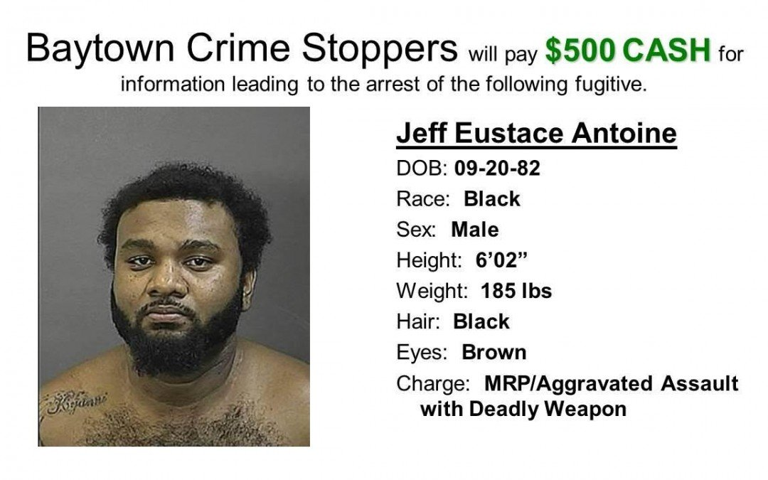 Baytown's Most Wanted – Jeff Antoine